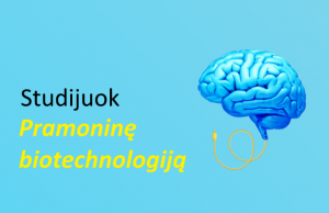 Ką studijuoja ir dirba biotechnologai?