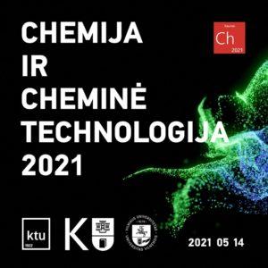 Chemija ir cheminė technologija 2021