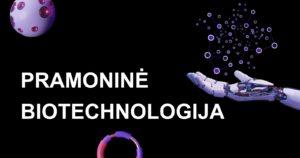 MA Pramoninė biotechnologija